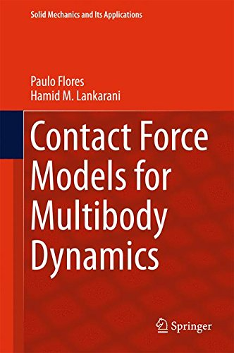 Contact Force Models for Multibody Dynamics (Solid Mechanics and Its Applications)