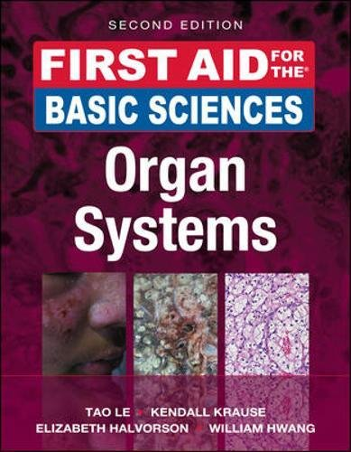 First Aid for the Basic Sciences: Organ Systems, Second Edition (First Aid (License 1st Edition)