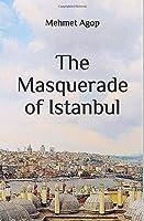 The Masquerade Of