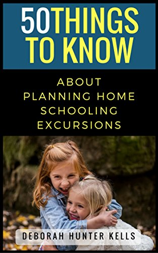 50 Things to Know About Planning Home Schooling - To The In Summer Things 50 Do
