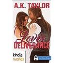 First Street Church Romances: Love's Deliverance (Kindle Worlds Novella)