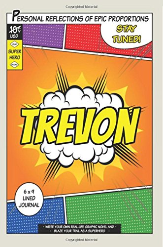 Superhero Trevon A 6 x 9 Lined Journal Notebook [One Jacked Monkey Publications] (Tapa Blanda)