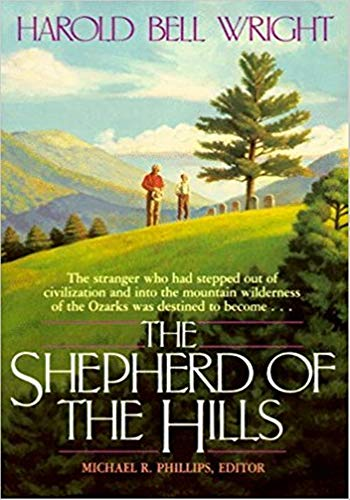 The Shepherd of the Hills - (ANNOTATED) Original, Unabridged, Complete, Enriched [Oxford University Press]