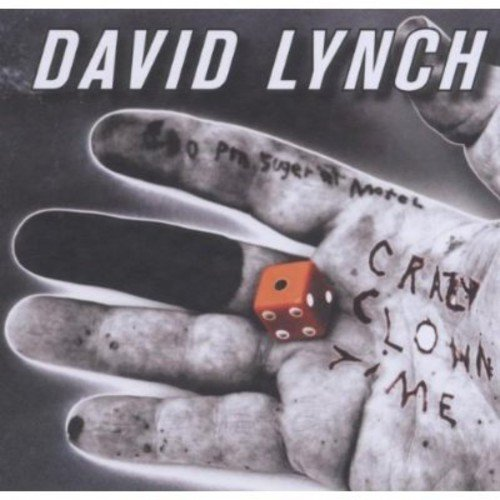 David Lynch: Crazy Clown Time (Audio CD)