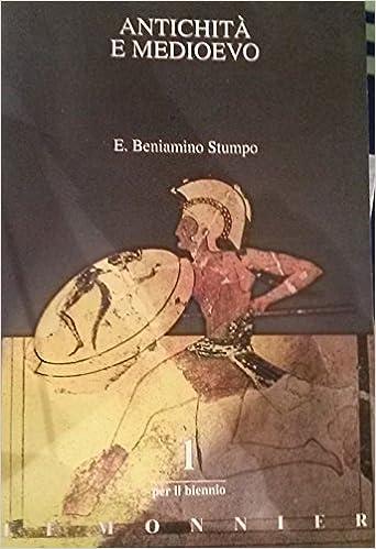 Antichità e medioevo 1 + Quaderno di lavoro
