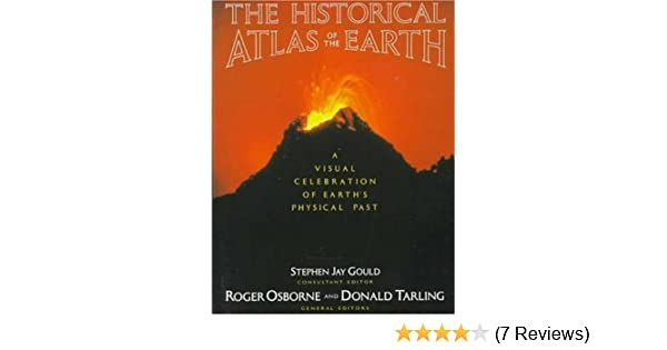 Historical atlas of the earth a visual exploration of the earths historical atlas of the earth a visual exploration of the earths physical past henry holt reference book stephen jay gould robert osborne fandeluxe Images