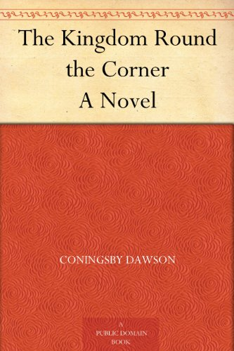 The Kingdom Round the Corner A Novel