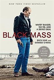 Black Mass: Whitey Bulger, the FBI, and a Devil's