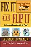 Fix It and Flip It, Gene Hamilton and Katie Hamilton, 0071421483