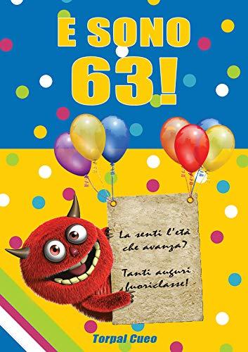 Amazon.com: E sono 63!: Un libro come biglietto di auguri per il