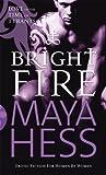 Bright Fire, Maya Hess, 0352341041