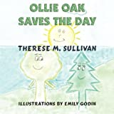 Ollie Oak Saves the Day, Therese M. Sullivan, 1933090774