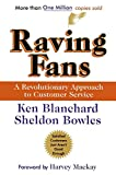 Download Raving Fans: A Revolutionary Approach To Customer Service in PDF ePUB Free Online