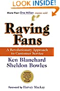 #2: Raving Fans: A Revolutionary Approach To Customer Service