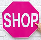 Shop Stop Sign Hot Pink Retail Business Boutique Custom Professional Large
