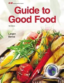 guide to good food teacher s resource portfolio deborah l bence rh amazon com guide to good food student website guide to good food student website