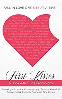First Kisses: a Book+Main Bites anthology by [Inc., Book+Main]