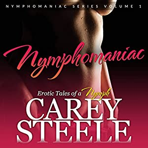Nymphomaniac: Erotic Tales of a Nymph Audiobook