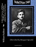 Collected Stories of William Faulkner - Complete edition: Forty-two stories: Enriched by Author's Banquet Speech for his Nobel Prize (Nobel Price in Literature)