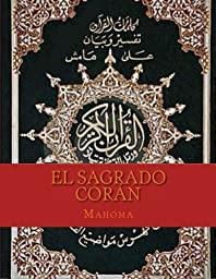 El Sagrado Corán (Spanish Edition)