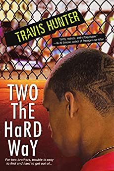 Two The Hard Way by [Hunter, Travis]