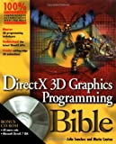 DirectX 3D Graphics Programming Bible, Julio Sanchez, 0764546333