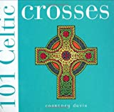 101 Celtic Crosses, Courtney Davis, 0715316672