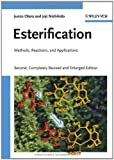 Esterification, Junzo Otera and Joji Nishikido, 3527322892