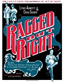 """Ragged but Right: Black Traveling Shows, """"Coon Songs,"""" and the Dark Pathway to Blues and Jazz (American Made Music (Hardcover))"""