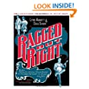 """Ragged but Right: Black Traveling Shows, """"Coon Songs,"""" and the Dark Pathway to Blues and Jazz (American Made Music Series)"""