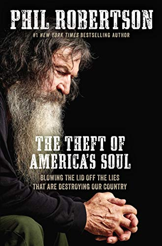 The Theft of America's Soul: Blowing the Lid Off the Lies That Are Destroying Our - Collection Theft
