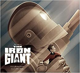 ART OF THE IRON GIANT: Amazon.es: ZAHED, RAMIN: Libros en idiomas extranjeros