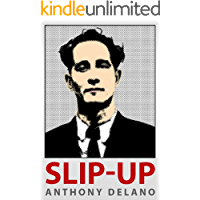 Slip-Up: How Fleet Street Found Ronnie Biggs And Scotland Yard Lost Him - The Story Behind The Scoop
