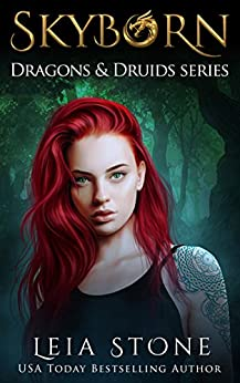 Skyborn (Dragons and Druids Book 1) by [Stone, Leia]