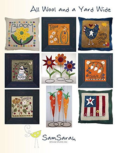 Cotton Craft Floss - All Wool and a Yard Wide: Appliqued and Embroidered Creations Using Warm-hearted Friendly Wool, Pearl Cotton, and Floss