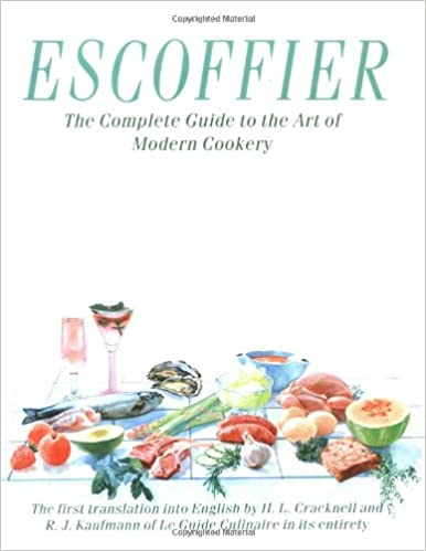 Escoffier The Complete Guide To The Art Of Modern Cookery Cracknell H L Kaufmann R J 9780471290162 Amazon Com Books