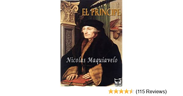 El Principe. Maquiavelo (Spanish Edition) - Kindle edition by Nicolas Maquiavelo. Politics & Social Sciences Kindle eBooks @ Amazon.com.