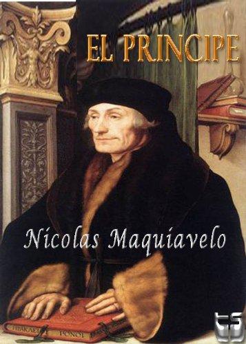 El Principe. Maquiavelo (Spanish Edition) by [Maquiavelo, Nicolas]