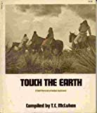 Touch the Earth, Terry c. mcluhan, 0671785648