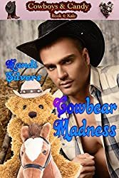 Cowbear Madness (Cowboys & Candy Book 4)