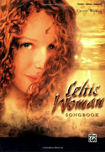 Celtic Woman Songbook: Piano/Vocal/Chords