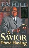 Victory in Jesus, E. V. Hill, 0802431321