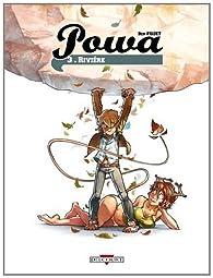 Powa, tome 3 : Rivière par Ben Fiquet