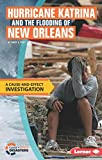 img - for Hurricane Katrina and the Flooding of New Orleans: A Cause-And-Effect Investigation (Cause-And-Effect Disasters) book / textbook / text book