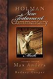 Holman New Testament Commentary - Mark: 2