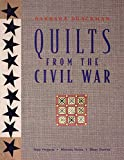 Quilts from the Civil War: Nine Projects, Historic