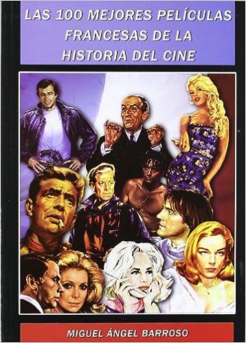 100 mejores peliculas: Miguel Ãngel Barroso: 9788496613393: Amazon.com: Books