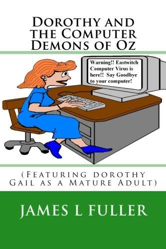 Dorothy and the Computer Demons of Oz pdf epub