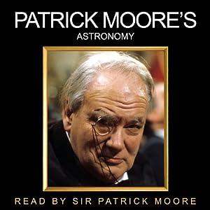 Patrick Moore's Astronomy Audiobook