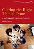img - for Getting the Right Things Done: A Leader's Guide to Planning and Execution book / textbook / text book